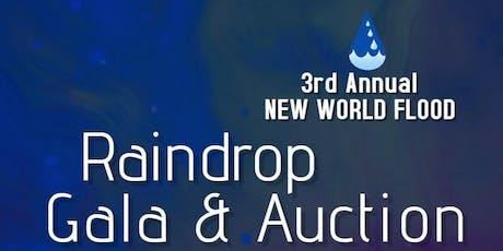 3rd Annual New World Flood Raindrop Gala & Auction tickets