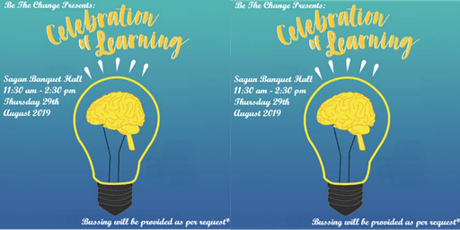 Be The Change's Celebration of Learning