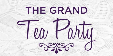 The Grand Tea Party tickets
