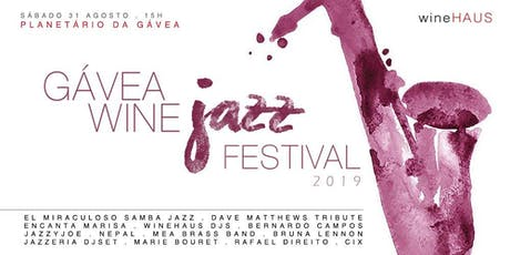 WineHAUS: Gávea Wine Jazz Festival 2019 ingressos