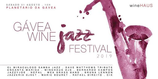 WineHAUS: Gávea Wine Jazz Festival 2019