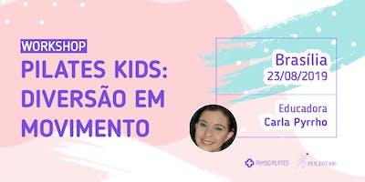 Workshop Pilates Kids: diversão em movimento - Physio Pilates- Brasília