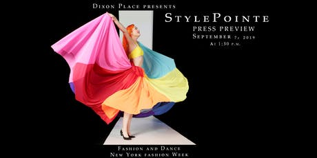 PRESS PREVIEW - StylePointe 2019 Fashion Show for NYFW in NYC - Sept 7th tickets
