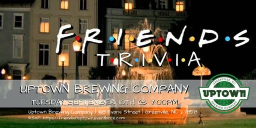 Friends Trivia at Uptown Brewing Company