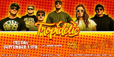 Tropidelic w/ Quasi Kings - The Outpost tickets