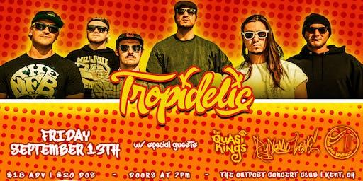 Tropidelic w/ Quasi Kings - The Outpost