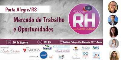 20ª Edição do Papo de RH em Porto Alegre/RS