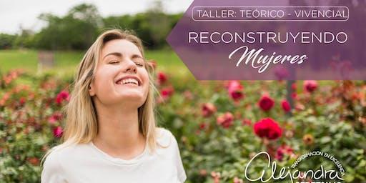 Taller: Reconstruyendo Mujeres