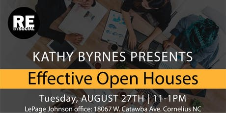 AGENT TRAINING:  Effective Open Houses & Creating Client Expectations on Various Topics with Kathy Byrnes tickets