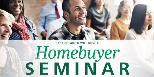 BancorpSouth Homebuyer Seminar - Longview October