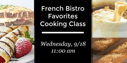 French Bistro Favorites Cooking Class