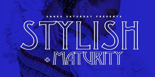 "Annex Saturday ""Stylish + Maturity"" 21+ @ Annex Lounge 1818 Maryland Ave"