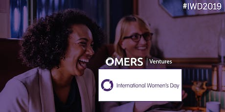 Female Founder & Women in Tech Office Hours - IWD Q3 @ OMERS Ventures tickets