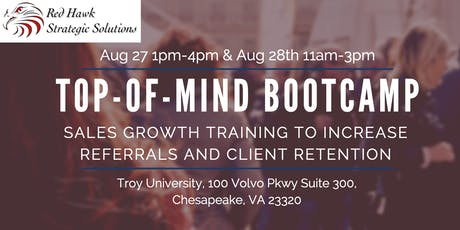 Top-of-Mind Sales Growth Bootcamp- Grow Your Referrals & Sales (Aug 27th & 28th) Includes 2 half-days tickets