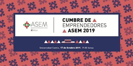 Cumbre de Emprendedores ASEM 2019 tickets