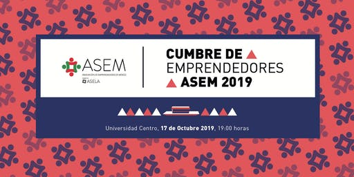 Cumbre de Emprendedores ASEM 2019