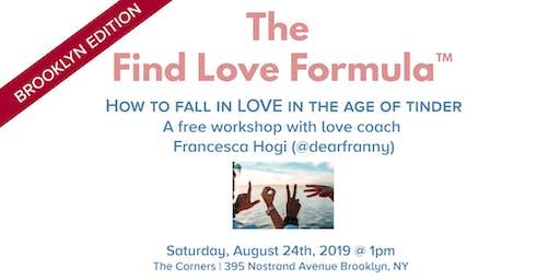BROOKLYN EDITION: The Find Love Formula™