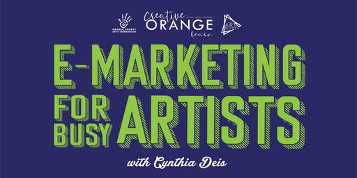 CreativeOrange: Learn presents E-Marketing for Busy Artists (rescheduled date)