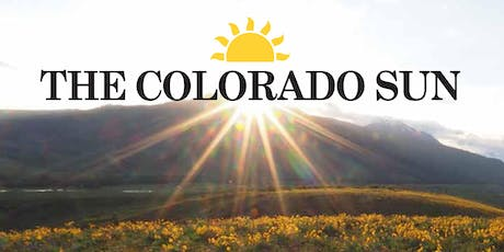 The Colorado Sun's First Anniversary celebration tickets
