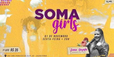SOMA GIRLS tickets