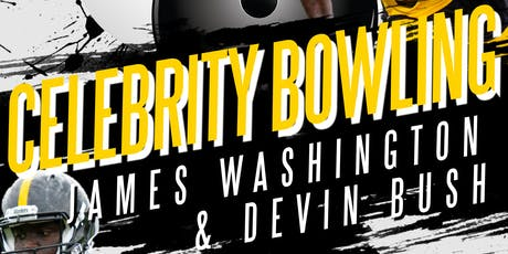 Celebrity Bowling with James Washington & Devin Bush tickets