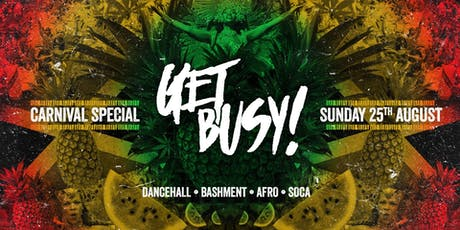 Get Busy - Carnival After Party tickets