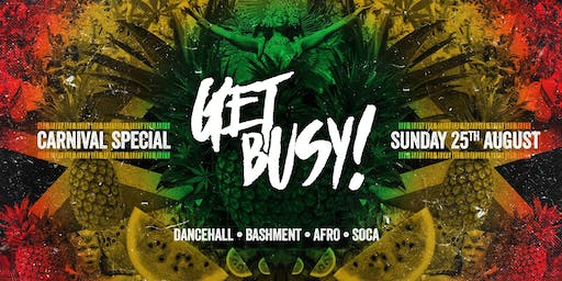 Get Busy - Carnival After Party