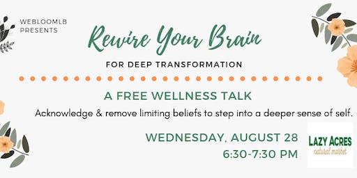 Rewire Your Brain - Free Wellness Talk