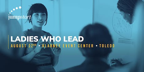 Ladies Who Lead: A Women In Entrepreneurship Panel tickets