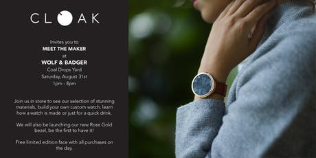 Meet The Maker: Cloak Watches tickets