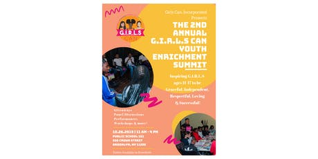 2nd Annual G.I.R.L.S Can, Incorporated Youth Enrichment Summit  tickets