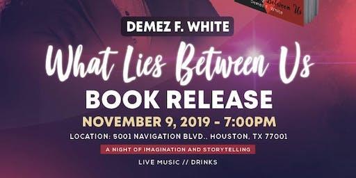 What Lies Between Us Book Release