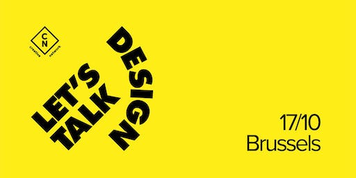 Let's Talk Design #22 — Brussel