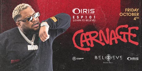Carnage | IRIS ESP101 Learn to Believe | Friday October 4 tickets