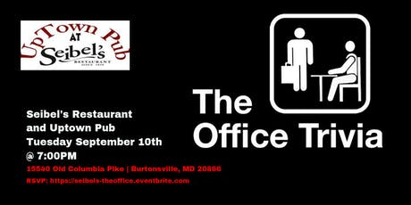 The Office Trivia at Seibel's Restaurant and Uptown Pub tickets