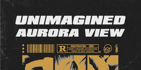 Unimagined and Aurora View at Media Rerun! tickets
