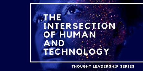 IOTC Thought Leadership Series: The Intersection of Human and Technology tickets