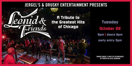 Leonid & Friends - A Tribute to the Greatest Hits of Chicago tickets