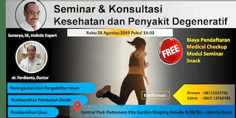 (GRATIS) Seminar & Konsultasi Kesehatan dan Penyakit Degenerative dengan Pakar Herbal / Holistik tickets