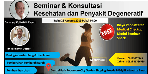 (GRATIS) Seminar & Konsultasi Kesehatan dan Penyakit Degenerative dengan Pakar Herbal / Holistik