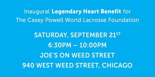 The Casey Powell World Lacrosse Foundation Legendary Heart Benefit