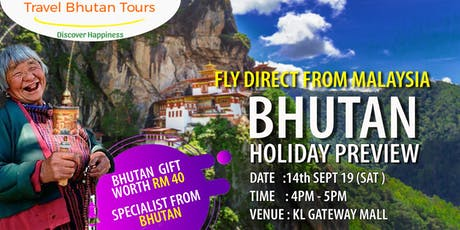 Bhutan Holiday Preview tickets