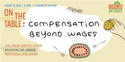 On The Table: Compensation Beyond Wages, FoodLab's