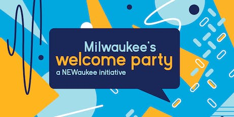 Milwaukee's Welcome Party tickets