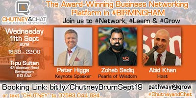 Chutney & Chat - Business Networking Birmingham Wed 11th Sept 2019