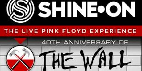 """Shine On """"The Wall 40th Anniversary"""" tickets"""