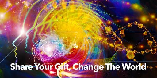 SHARE YOUR GIFT, CHANGE THE WORLD — weekend workshop: 8/17-18