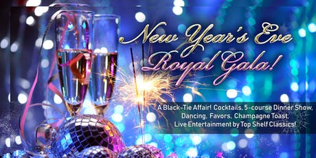New Year's Eve Royal Gala! tickets