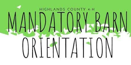 Highlands County 4-H Mandatory Barn Orientation tickets