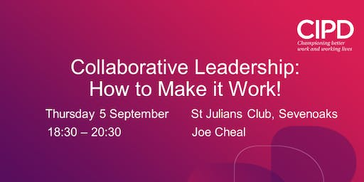 Collaborative Leadership: How to Make it Work